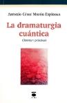 16 La dramaturgia cuántica (Teoría y práctica)