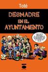 Desmadre en el Ayuntamiento - PortadaX100