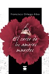 El cerco de los amores muertos1