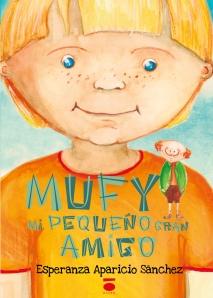 Mufy, mi pequeño gran amigo, esperanza aparicio sánchez, edicione dauro