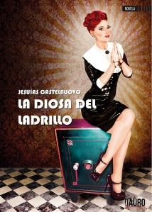 #QueEstasLeyendo, reseña, reseña literaria, blog de lectura, solo yo, blog solo yo, La diosa del ladrillo, Jesuias Castelnuovo, ediciones Dauro,