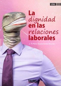 Portada-la-dignidad-en-las-relaciones-laborales