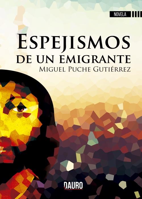 PORTADA-espejismos-de-un-emigrante
